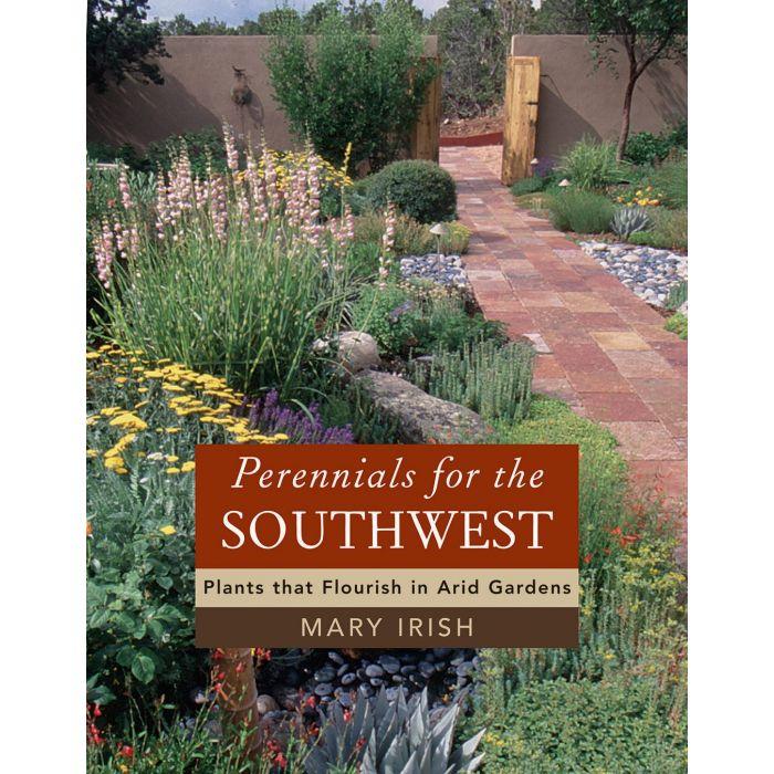 Plants That Flourish In Arid Gardens, Southwest Garden Plants